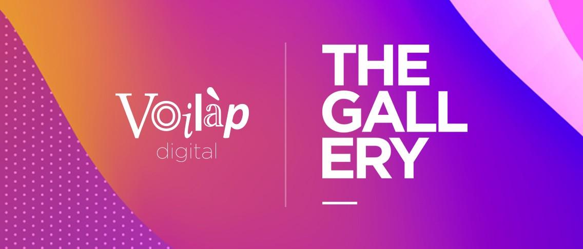 Voilàp Digital: The Gallery