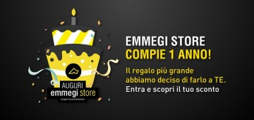 Emmegi Store Compie 1 anno! Emmegi